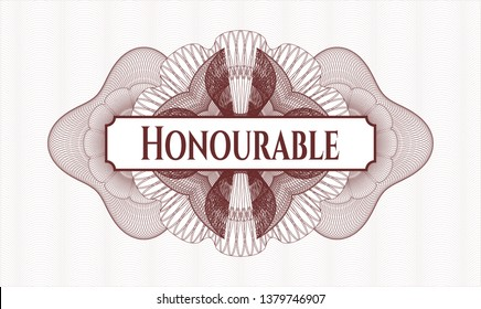 Red money style rosette with text Honourable inside