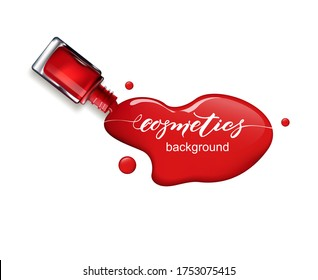 Red nail Polish spilled from the bottle.3D realistic detailed mockup. Beauty and cosmetics background. Use for advertising flyer, banner, leaflet. Template Vector.