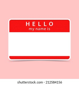 Red name tag blank sticker HELLO my name is. Rounded rectangular badge with gray drop shadow on color background. Vector illustration clip-art element for design saved in 10 eps