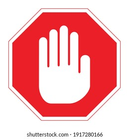 Red octagon STOP road sign with big white hand icon inside. Vector illustration of mandatory traffic sign. Absolute stop symbol for any purpose. Access denied. Do not enter.