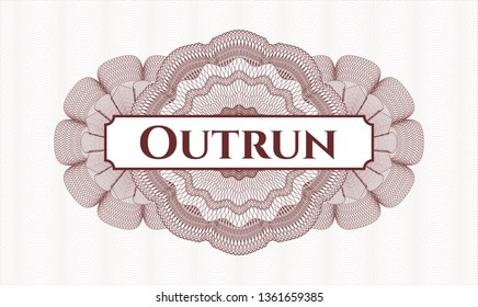 Red passport money rosette with text Outrun inside