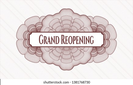 Red passport money style rosette with text Grand Reopening inside
