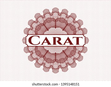 Red passport money style rosette with text Carat inside