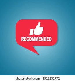 Red recommended label or sign with text and icon endorsing or praising a product or service, vector illustration