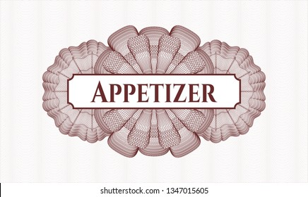 Red rosette or money style emblem with text Appetizer inside