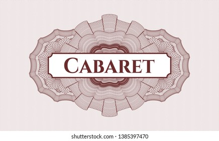 Red rosette or money style emblem with text Cabaret inside