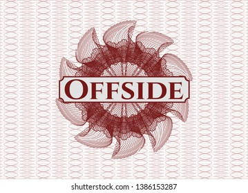 Red rosette or money style emblem with text Offside inside