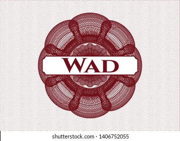 Red rosette or money style emblem with text Wad inside