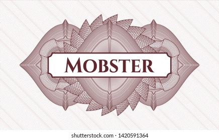 Red rosette or money style emblem with text Mobster inside