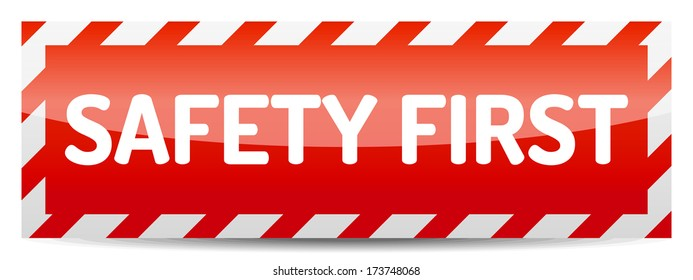 Red Safety first board with reflection and shadow on white background.
