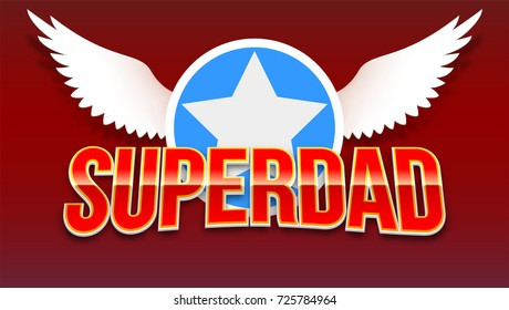 Red shiny text on the background of the star and wings. Blank greeting cards father s day with a red background. Ready logo for printing on t-shirt or sports competitions.