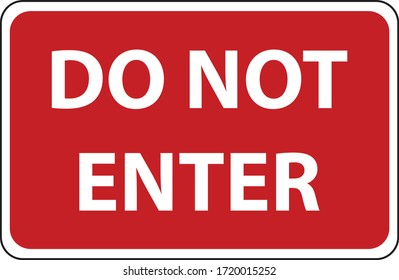 RED sign do not enter isolated warning sign do not enter