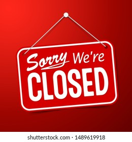 Red sign Sorry we are closed for holidays, with shadow isolated on red background. Realistic Design template - Vector