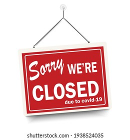 Red sign Sorry we are closed, with shadow isolated on white background. Realistic Design template - Vector
