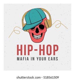 Red skull with the blue cap and yellow headphones on a gray background and the words, mafia in your ears and hip-hop. Vector image. The concept of street art. Vintage. Graffiti, prints, posters.