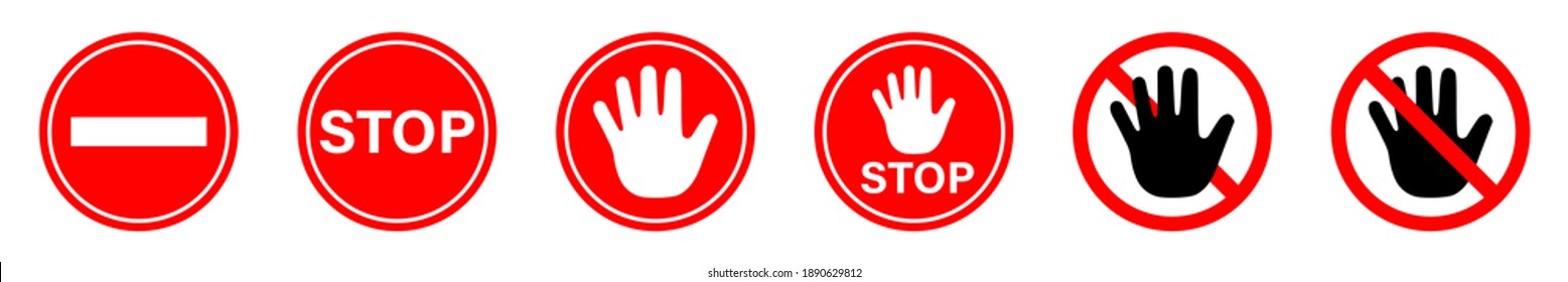 Red stop hand signs set. Set of ptohibiting signs. Danger warning - vector icon. Isolated vector. Information sign. Risk sign. Stop sign. Red sign. Vector graphic. EPS 10