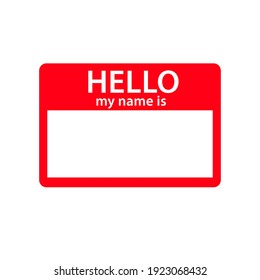 "Red vector ""Hello my name is"" label sticker. Stock vector illustration"