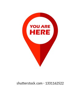 Red vector pin point you are here. Geo location pointer with you are here message. Geo location sign.