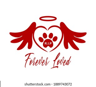 Red vector silhouette of the footprint of a pet's paw in the heart with wings,halo.The inscription Rest in peace.R.I.P. Forever loved.Sticker, Tattoo,T-shirt print,laser plotter cutting.Love symbol.