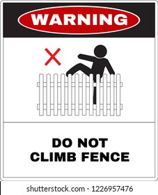 red warning board, do not climbing or playing the house fence. Not Allowed Sign, warning symbol, vector illustration.