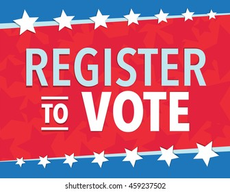 Red white and blue election day register to vote