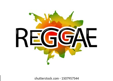 Red, yellow and green and Reggae background. Reggae Vector design logo. Happy Rasta. Vintage music labels with marijuana leaf.