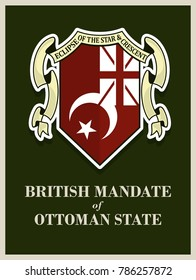 Redesign of the colonial flag prepared by British for Ottoman State and teritory. British Mandate of Palestine, Trans Jordan, and Iraq. Vintage Flag and Coat of Arms. Vector eps 08.