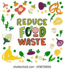 Reduce Food Waste handdrawn lettering motto illustrated with food scraps. Green and red typographic letters surrounded by multiple vegetable and fruit peelings. Text with organic trash clipart
