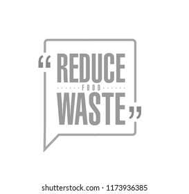 Reduce Food Waste line quote message concept isolated over a white background
