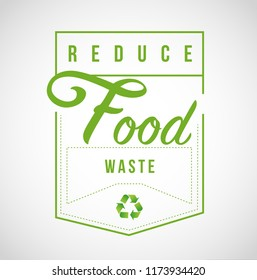Reduce Food Waste Modern stamp message design isolated over a white background