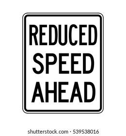 Reduced Speed Ahead Vector Traffic Sign