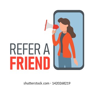 Refer a friend concept. Woman manager with megaphone inside smartphone screen make announcement. Referral program, business network symbol for a poster. Modern flat vector illustration.
