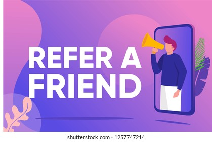 Refer a friend vector illustration concept, people shout on megaphone with refer a friend word,  , \n can use for, landing page, template, ui, web, mobile app, poster, banner, flyer