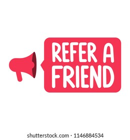 Refer a friend. Vector lettering illustration on white background.