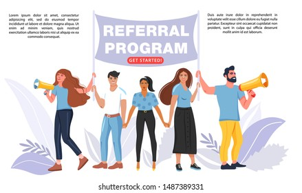 Referral marketing concept. Group of people different nationalities and cultures holding a flag with referral program word. People shouting on megaphone and hold hands. Vector.
