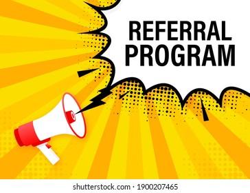 Referral program megaphone yellow banner in flat style. Vector illustration.