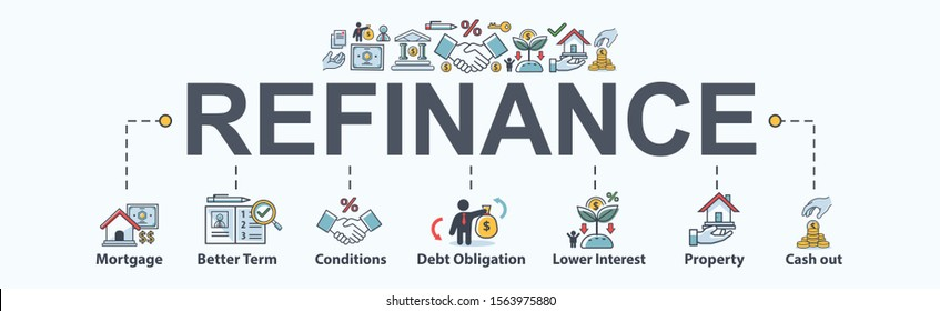 Refinance banner web icon for financial and home loan, mortgage, better term, debt obligation, property, lower interest and cash out. Minimal vector infographic.