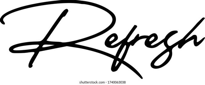 Refresh Cursive Calligraphy Black Color Text On White Background