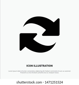Refresh, Reload, Rotate, Repeat solid Glyph Icon vector. Vector Icon Template background