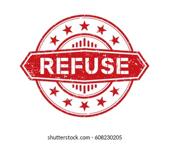 refuse. grunge stamp label