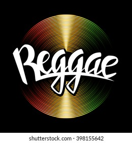 Reggae lettering. Vector vinyl disc and reggae typography label on rastafarian background.