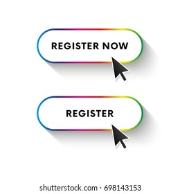 Register now button. Register button. Spectrum gradient. Long shadow. Vector illustration.