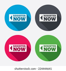 Register now sign icon. Join button symbol. Circle buttons with long shadow. 4 icons set. Vector