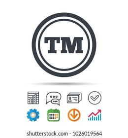 Registered TM trademark icon. Intellectual work protection symbol. Statistics chart, chat speech bubble and contacts signs. Check web icon. Vector