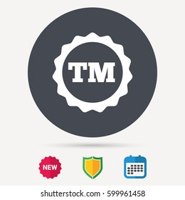 Registered TM trademark icon. Intellectual work protection symbol. Calendar, shield protection and new tag signs. Colored flat web icons. Vector