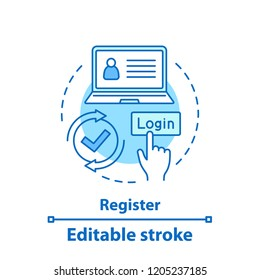 Registration concept icon. Create account idea thin line illustration. New user register. Login. Vector isolated outline drawing. Editable stroke