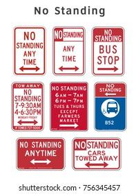 Regulatory traffic sign. No Standing. Vector illustration.
