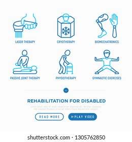 Rehabilitation for disabled thin line icons set: laser therapy, passive joint therapy, physiotherapy, cryotherapy, biomechatronics. Vector illustration.