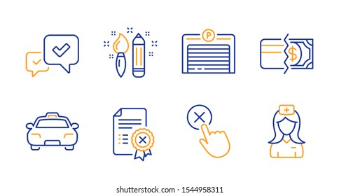 Reject certificate, Parking garage and Reject click line icons set. Creativity, Taxi and Payment methods signs. Approve, Hospital nurse symbols. Decline file, Automatic door. Business set. Vector