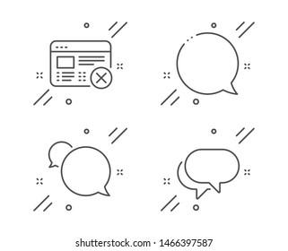 Reject web, Messenger and Speech bubble line icons set. Talk bubble sign. No internet, Chat message. Business set. Line reject web outline icon. Vector
